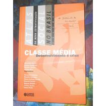 Atlas Da Nova Estratificação Social No Brasil - Volume 1
