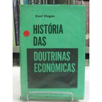 Livro - História Das Doutrinas Econômicas - Paul Hugon