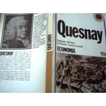 Quesnay - Economia, Por Rolf Kuntz E Florestan Fernandes