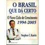 Livro O Brasil Que Dá Certo - O Novo C. De Crescimento -f/gr