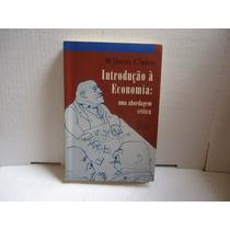 Livro Introdução À Economia - Uma Abordagem Crítica