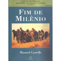 Fim De Milênio - Manuel Castells - Volume 3 - 2ª Edição