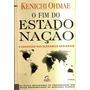O Fim Do Estado Nacao: A Ascensao Das Economias Regionais -