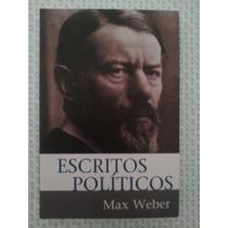 Escritos Políticos - Max Weber (frete Grátis)