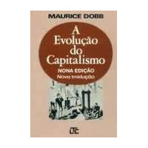 A Evolucao Do Capitalismo - Maurice Dobb