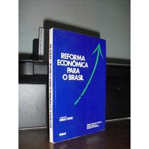 *** Reforma Econômica Para O Brasil -- Abilio Diniz ***