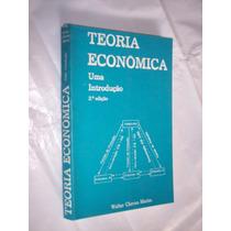 Teoria Econômica: Uma Introdução, Walter Chaves Marim