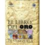 Libro Del Oro De Venezuela 2010 (espanhol)