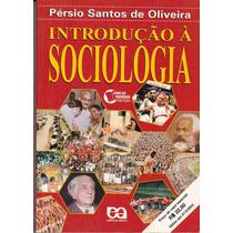 Introdução À Sociologia Livro Do Professor - Pérsio Oliveira
