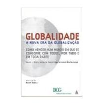 Globalidade A Nova Era Da Globalização, Harold L Sirkin