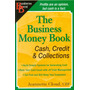 The Business Money Book: Cash Credit E Collections