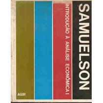 Introdução À Análise Econômica - Paul A. Samuelson - 2 Vols.