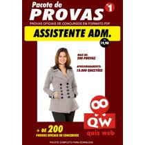 10.000 Questões Concurso De Assitente Administrativo -provas