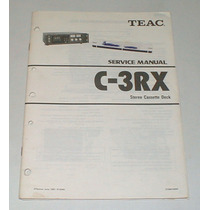 Manual De Serviço Tape Deck Teac C-3rx Original ! Raro !
