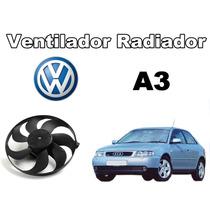 Motor Ventilador Radiador Audi A3 1.6 / 1.8