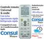Controle Universal Ar Condicionado Consul Split E Janela