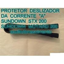Deslizador Da Corrente Sundown Stx 200 Motard 200