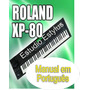 Manual Do Teclado Roland Xp 80 Em Português