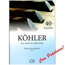 Método Órgão Eletrônico Ccb Novo Kohler 40 Lições