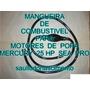 Mangueira De Combustivel Motor De Popa Mercury 25 Hp Sea Pro