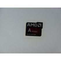 Adesivo Amd A Series Original A4 A6 A8 A10 Frete Gratis