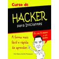 Curso De Hacker Para Iniciantes Em Vídeo + 02 Cursos Grátis