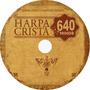 Dvd 640 Hinos Harpa Crista + 300 Play Back + Frete Grátis