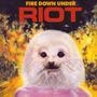 Cd Riot Fire Down Under =import= Novo Lacrado