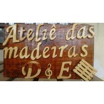 Placa De Madeira Nomes De Chácaras Sítios Pessoas - Desenhos