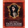 Kit Dvd´s Tatuagem + Piercing Em 3 Dvds!!! Pague Pelo M Pago
