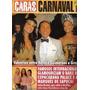 Caras Carnaval 2008 * Grazi * Natália Guimarães * Françoso