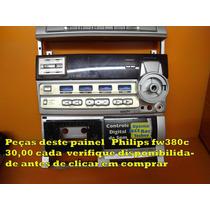Peças Deste Painel Philips Fw380c 30,00 Cada Verifique Disp