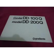 Manual Toca Disco Gradiente Dd100q Dd200q *cópia Encadernada