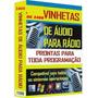 Pacote 2400 Vinhetas Profissionais P/ Rádio Web Rádio E Djs
