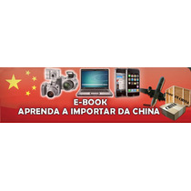 Venda No Mercado Livre Importando Da China-segredo Revelado