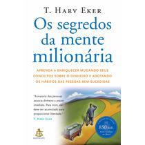 Livro Digital Os Segredos Da Mente Milionária T. Harv Eker