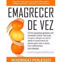 Promoção Original Emagrecer De Vez Envio Por Email + Brindes