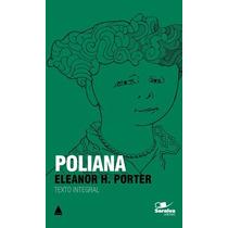 Poliana - Col. Saraiva De Bolso Porter, Eleanor H.; Porter,