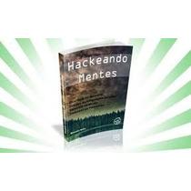 Hackeando Mentes - Ebook