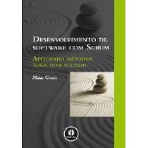 Ebook Desenvolvimento De Software Com Scrum - Aplicando Méto