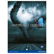 Estatística Aplicada Ron Larson E Betsy Farber Pearson (ediç