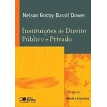Instituições De Direito Público E Privado - 13ª Edição Nelso
