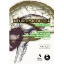 Neuropsicologia: Teoria E Prática Camargo, Candida H. Pires;