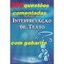 800 Questões De Interpretação De Texto Comentadas/gabarito