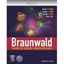 Tratado De Doencas Cardiovasculares - 2 Volumes, Braunwald
