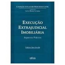 E-book Execuçao Extrajudicial Imobiliaria - 1a Ed - Bresolin