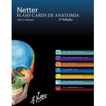 Netter Flash Cards De Anatomia 3 Edição (digital)