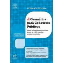 A Gramática Para Concursos Públicos- Fernando Pestana - Epub