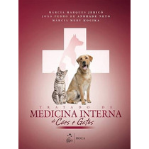 Tratado De Medicina Interna De Caes E Gatos, 1ª Edição (2014