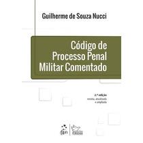 Codigo De Processo Penal Militar Comentado, 2ª Edição (2014)